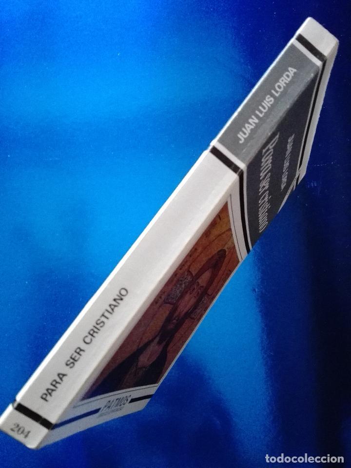 Libros de segunda mano: LIBRO-PARA SER CRISTIANO-JUAN LUÍS LORDA-PATMOS(LIBROS DE ESRITUALIDAD)-4ªEDICIÓN-1996-RIALP - Foto 2 - 120693911