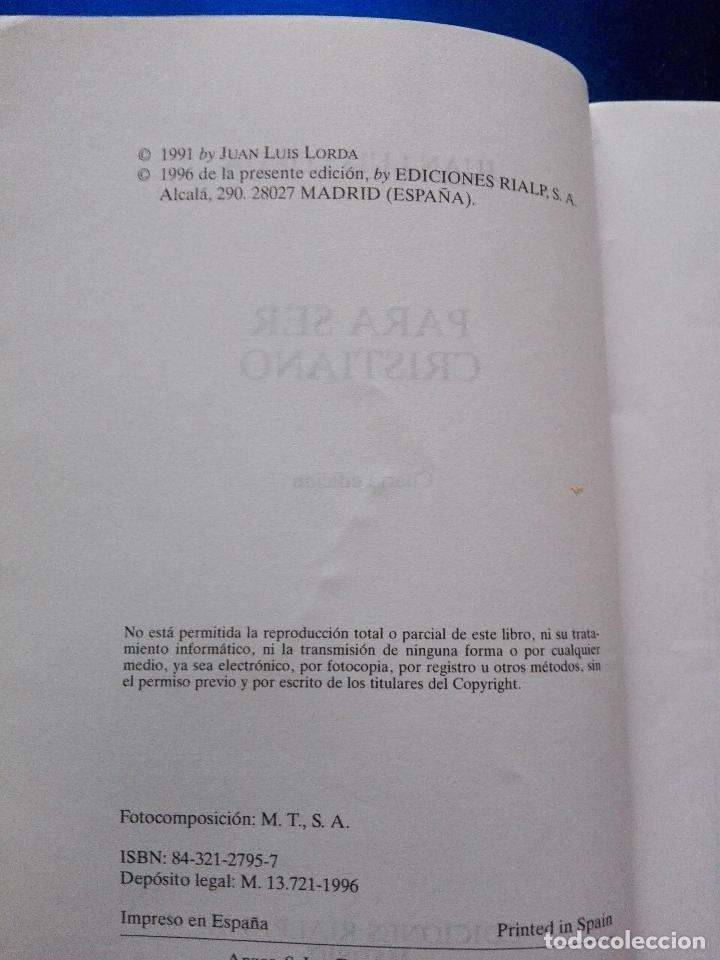 Libros de segunda mano: LIBRO-PARA SER CRISTIANO-JUAN LUÍS LORDA-PATMOS(LIBROS DE ESRITUALIDAD)-4ªEDICIÓN-1996-RIALP - Foto 5 - 120693911