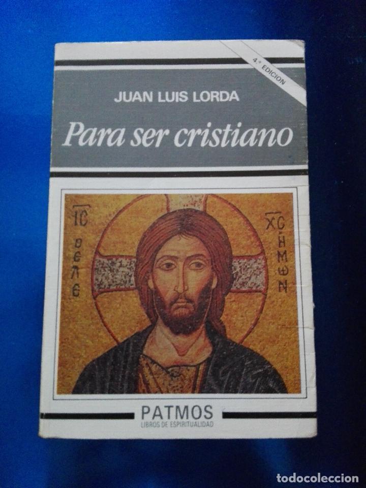 Libros de segunda mano: LIBRO-PARA SER CRISTIANO-JUAN LUÍS LORDA-PATMOS(LIBROS DE ESRITUALIDAD)-4ªEDICIÓN-1996-RIALP - Foto 8 - 120693911