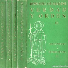 Libros de segunda mano: ROMANO GUARDINI : VERDAD Y ORDEN - 4 TOMOS (GUADARRAMA, 1960). Lote 120945923