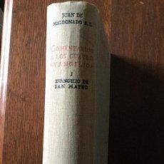 Libros de segunda mano: COMENTARIOS A LOS CUATRO EVANGELIOS. I. EVANGELIO DE SAN MATEO. JUAN DE MALDONADO.. Lote 121014803