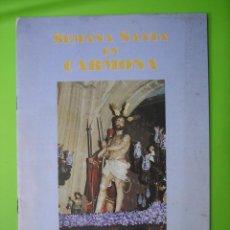 Libros de segunda mano: SEMANA SANTA DE CARMONA. Lote 121316999