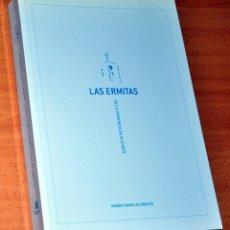 Libros de segunda mano: LAS ERMITAS DE LA PROVINCIA DE ALICANTE - DE RAMÓN CANDELAS ORGILES - DIPUTACIÓN DE ALICANTE - 2004. Lote 121342395