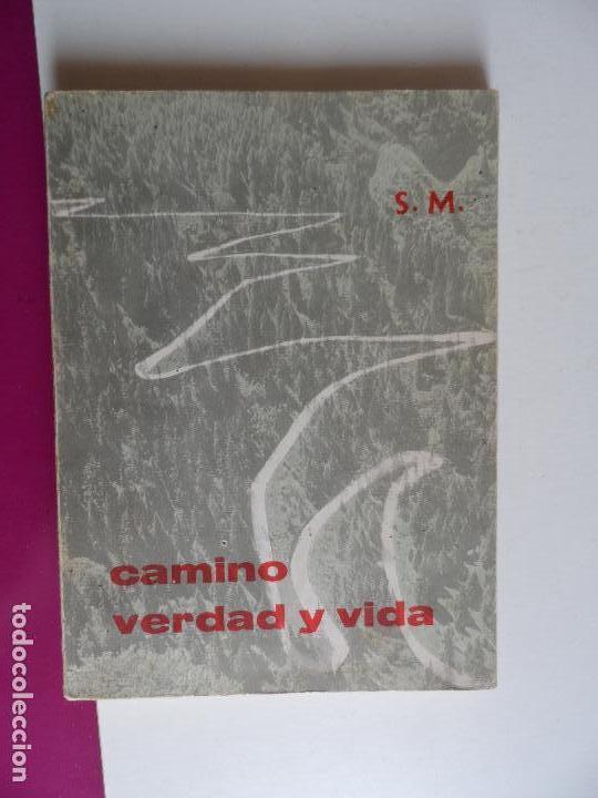 CAMINO VERDAD Y VIDA EDITORIAL S M 1965 (Libros de Segunda Mano - Religión)