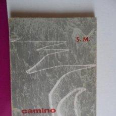 Libros de segunda mano: CAMINO VERDAD Y VIDA EDITORIAL S M 1965. Lote 121462527