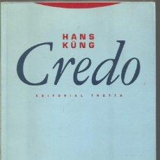 Libros de segunda mano: HANS KUNG. CREDO. EDITORIAL TROTTA. Lote 121594895