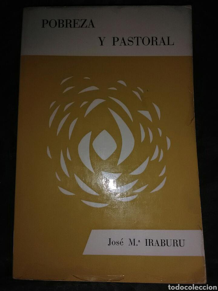 POBREZA Y PASTORAL. JMª IRABURU. VERBO DIVINO, 1968. 2 ED. (Libros de Segunda Mano - Religión)