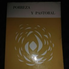 Libros de segunda mano: POBREZA Y PASTORAL. JMª IRABURU. VERBO DIVINO, 1968. 2 ED.. Lote 121820783