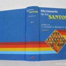 Libros de segunda mano: C. LEONARDI, A. RICCARDI, G. ZARRI DICCIONARIO DE LOS SANTOS. VOLUMEN I: A - I. RMT86383. Lote 121888995