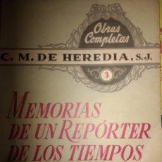 Libros de segunda mano: MEMORIAS DE UN REPORTER DE LOS TIEMPOS DE CRISTO 3. C. M. DE HEREDIA, S. J. LIBRO II CONCLUSIÓN. LI. Lote 121930876