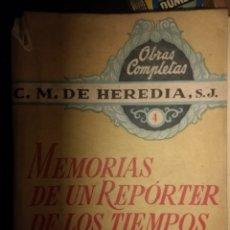 Libros de segunda mano: MEMORIAS DE UN REPORTER DE LOS TIEMPOS DE CRISTO 4. C. M. DE HEREDIA, S. J. LIBRO III CONTINUACIÓN.. Lote 121931582