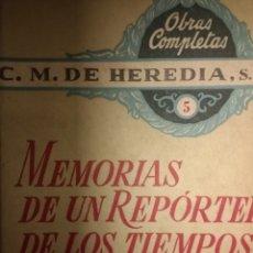 Libros de segunda mano: MEMORIAS DE UN REPORTER DE LOS TIEMPOS DE CRISTO 5. C. M. DE HEREDIA, S. J. LIBRO III CONTINUACIÓN.. Lote 121931875
