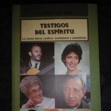 Libros de segunda mano: TESTIGOS DEL ESPÍRITU. M. Mª BRU. EDIBESA. 1998. 2ª ED.. Lote 121934818