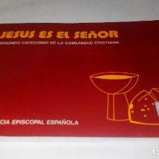 Libros de segunda mano: JESUS ES EL SEÑOR-SEGUNDO CATECISMO DE LA COMUNIDAD CRISTIANA-CONFERENCIA EPISCOPAL-20ª EDICION 2001. Lote 121939167