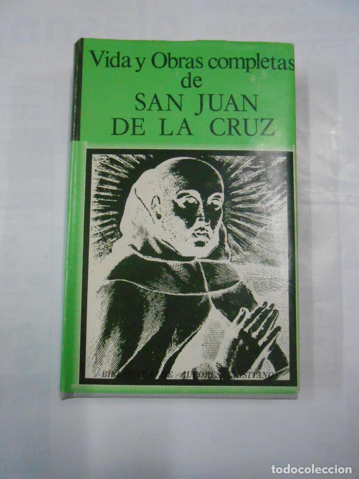 VIDA Y OBRAS COMPLETAS DE SAN JUAN DE LA CRUZ. BIBLIOTECA DE AUTORES CRISTIANOS. TDK346 (Libros de Segunda Mano - Religión)