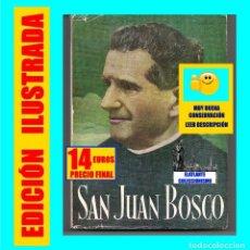Libros de segunda mano: VIDA DE SAN JUAN BOSCO - ELADIO EGAÑA - LIBRERÍA EDITORIAL DE MARÍA AUXILIADORA - 1970 - EXCELENTE. Lote 122155599