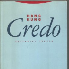 Libros de segunda mano: HANS KUNG. CREDO. EDITORIAL TROTTA. Lote 122208479
