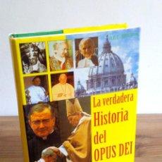 Libros de segunda mano: LA VERDADERA HISTORIA DEL OPUS DEI. BAEZA ÁLVARO. ABL EDITOR. 1 ª ED. 1994. Lote 122467147