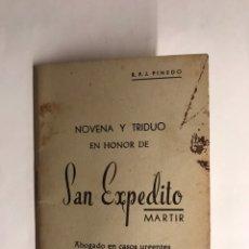 Libros de segunda mano: NOVENA Y TRIDUO A SAN EXPEDITO MÁRTIR (A.1959). Lote 122629535
