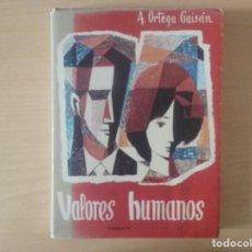 Libros de segunda mano: VALORES HUMANOS (VOLUMEN 2). A.ORTEGA GAISÁN. Lote 122750539