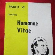 Libros de segunda mano: LIBRO-ENCICLÍCA HUMANAE VITAE-PABLOVI-1968--64 PÁGINAS-BUEN ESTADO. Lote 122964439