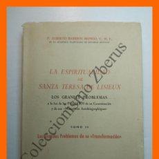 Libros de segunda mano: LA ESPIRITUALIDAD DE SANTA TERESA DE LISIEUX A LA LUZ DE LOS PROCESOS... ALBERTO BARRIOS MONEO. Lote 195063431