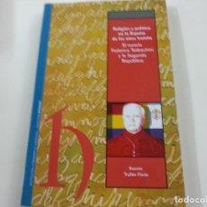 Libros de segunda mano: RELIGIÓN Y POLÍTICA EN LA ESPAÑA DE LOS AÑOS TREINTA-EL NUNCIO FEDERICO TEDESCHINI-RAMIRO TRULLEN-P. Lote 135197079