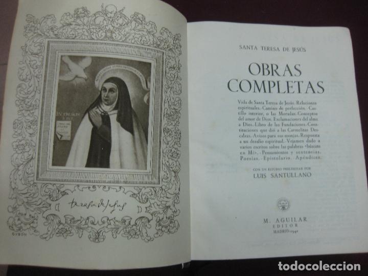 Libros de segunda mano: SANTA TERESA DE JESUS. OBRAS COMPLETAS. M. AGUILAR EDITOR 1942. - Foto 3 - 124176831