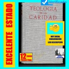 Libros de segunda mano: TEOLOGÍA DE LA CARIDAD - ANTONIO ROYO MARÍN - BIBLIOTECA DE AUTORES CRISTIANOS - CRISTIANISMO. Lote 124423455