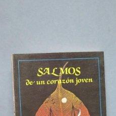 Libros de segunda mano: SALMOS DE UN CORAZÓN JOVEN. EMILIO L. MAZARIEGOS. Lote 124482739