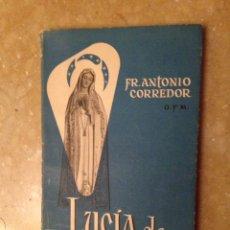 Libros de segunda mano: LUCIA DE FÁTIMA DICE... (FR. ANTONIO CORREDOR). Lote 124577731