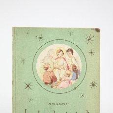 Libros de segunda mano: ANTIGUO LIBRO-LAS OBRAS DE MISERICORDIA / MIGUEL MELENDRES, ILUST. EDUARDO GIRONA-EDIT. ARTIGAS 1941. Lote 124601815