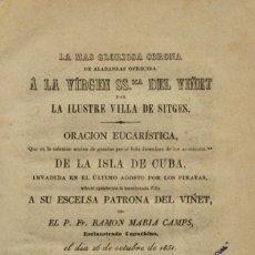 Libros de segunda mano: LA MAS GLORIOS CORONA DE ALABANZZAS OFRECIDA A LA VIRGEN SSMA. DEL VIÑET POR LA ILUSTRE VILLA DE SIT. Lote 123170598
