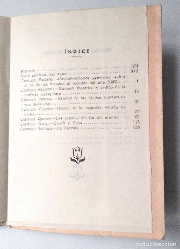 Libros de segunda mano: ¡EL MUNDO SE ACABA! ESTUDIO SOBRE LOS TIEMPOS FINALES - FRANCISCO LLOPIS LLORET - MADRID 1951 - Foto 4 - 125362059