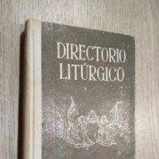 Libros de segunda mano: DIRECTORIO LITÚRGICO (SECCION FEMENINA, 1950). Lote 125492119