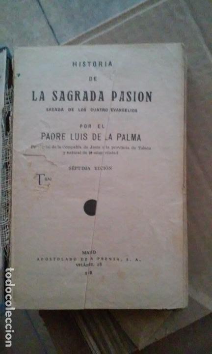 HISTORIA DE LA SAGRADA PASIÓN. PADRE LUIS DE LA PALMA (Libros de Segunda Mano - Religión)