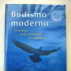 Libros de segunda mano: BUDISMO MODERNO. EL CAMINO DE LA COMPASIÓN Y LA SABIDURÍA, DE GUESHE KELSANG GYATSO. Lote 126122883