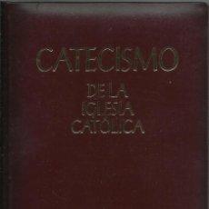 Libros de segunda mano: CATECISMO DE LA IGLESIA CATÓLICA. Lote 126315267