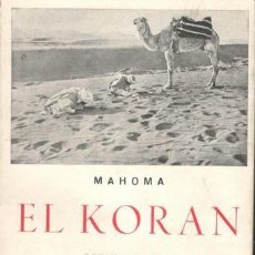 Libros de segunda mano: MAHOMA: EL KORÁN. Lote 126340099