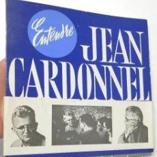 Libros de segunda mano: ENTENDRE JEAN CARDONNEL (EN FRANCÉS). Lote 126663155