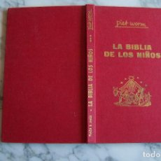 Libros de segunda mano: LA BIBLIA DE LOS NIÑOS. TOMO III. PIET WORM. PLAZA & JANÉS, 1962.. Lote 126673395
