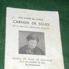 Libros de segunda mano: CARMEN DE SOJO, UNA MADRE DE FAMILIA - ED.BALMES 1946. Lote 126855459