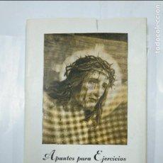Libros de segunda mano: APUNTES PARA EJERCICIOS. FÉLIX DE CORTA, , S. J. PAMPLONA. 1953. TDK33. Lote 127661359