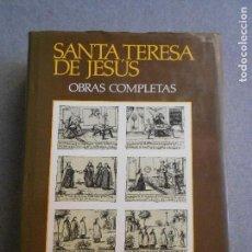Libros de segunda mano: SANTA TERESA DE JESUS. OBRAS COMPLETAS. AGUILAR. Lote 127736947