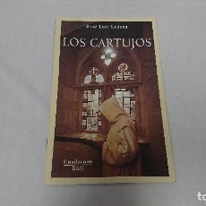 Libros de segunda mano: LOS CARTUJOS, JOSÉ LUÍS LEGAZA, CUADERNOS BAC. Lote 127874795