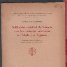 Libros de segunda mano: SOLIDARIDAD ESPIRITUAL DEL SALADO Y DE ALGECIRAS MANUEL DUALDE SERRANO VALENCIA AÑO 1950 LR4886. Lote 222622583