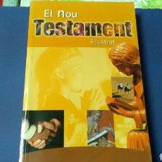 Libros de segunda mano: EL NOU TESTAMENT IL•LUSTRAT .. Lote 128011635