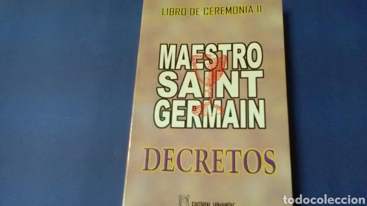 MAESTRO SAINT GERMAIN .DECRETOS .LIBRO DE CEREMONIA LL ED.HUMANITAS (Libros de Segunda Mano - Religión)