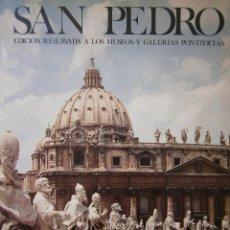 Libros de segunda mano: SAN PEDRO EDICION RESERVADA A LOS MUSEOS Y GALERIAS PONTIFICIAS EVA MARIA JUNG INGLESSIS 1980. Lote 128018955