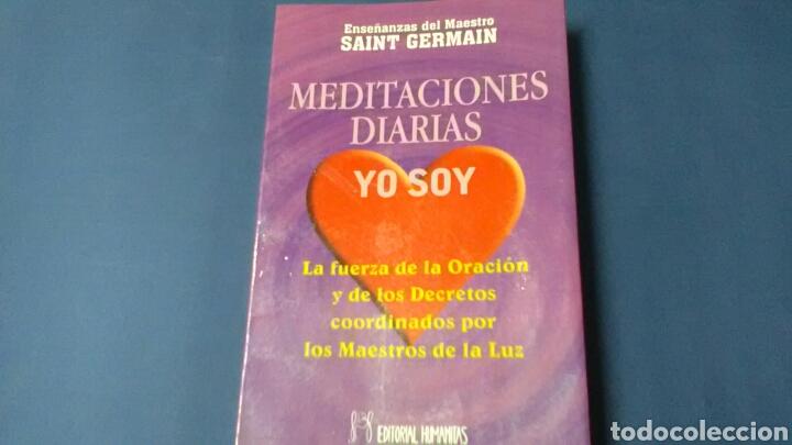 MEDITACIONES DIARIAS YO SOY .ENSEÑANZAS DEL MAESTRO SAINT GERMAIN .ED.HUMANITAS. (Libros de Segunda Mano - Religión)